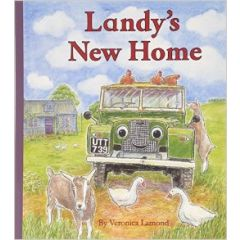 LANDYNEWHOME - Landy's New Home - A Story - By  Veronica Lamond